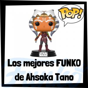 Los mejores FUNKO POP de Ahsoka Tano - FUNKO POP de Star Wars