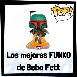Los mejores FUNKO POP de Boba Fett - FUNKO POP de Star Wars