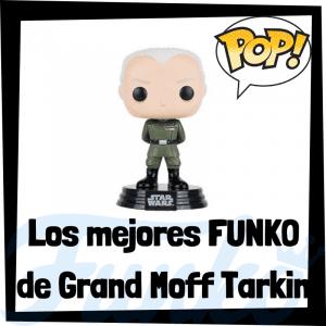 Los mejores FUNKO POP de Grand Moff Tarkin - FUNKO POP de Star Wars