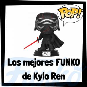 Los mejores FUNKO POP de Kylo Ren - FUNKO POP de Star Wars