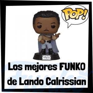 Los mejores FUNKO POP de Lando Calrissian - FUNKO POP de Star Wars