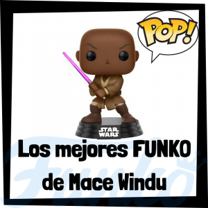 Los mejores FUNKO POP de Mace Windu - FUNKO POP de Star Wars