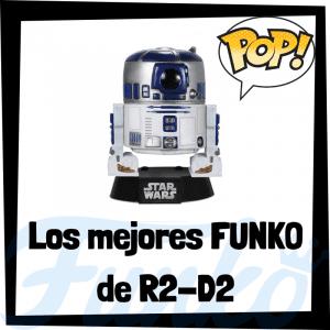Los mejores FUNKO POP de R2-D2 - FUNKO POP de Star Wars