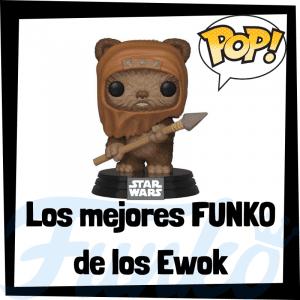Los mejores FUNKO POP de los Ewoks - FUNKO POP de Star Wars