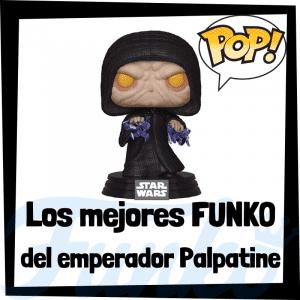 Los mejores FUNKO POP del Emperador Palpatine - Darth Sidious - FUNKO POP de Star Wars