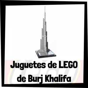 Juguetes de LEGO de Burj Khalifa