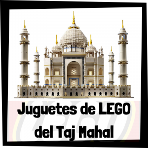 Juguetes de LEGO del Taj Mahal