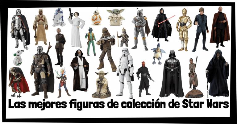 Guía de figuras de Star Wars - Juguetes y figuras de colección de personajes de Star Wars - Muñecos de héroes y villanos de la saga de la Guerra de las Galaxias