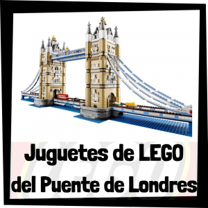 Juguetes de LEGO del Puente de Londres - Tower Bridge