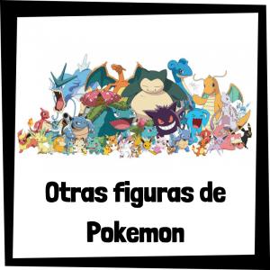 Otras figuras y muñecos de Pokemon - Guía de figuras y muñecos coleccionables de Pokemon