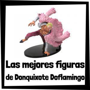 Figuras de acción y muñecos de Donquixote Doflamingo de One Piece