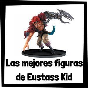 Figuras de colección de Eustass Kid de One Piece - Las mejores figuras de colección de Eustass Kid