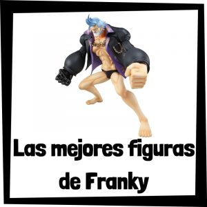 Figuras de colección de Franky de One Piece - Las mejores figuras de colección de Franky - Muñecos One Piece