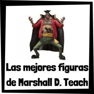 Figuras de colección de Marshall D. Teach de One Piece - Las mejores figuras de colección de Barbanegra - Muñecos One Piece