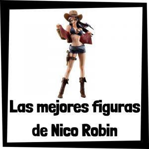 Figuras de acción y muñecos de Nico Robin de One Piece