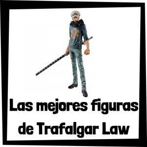 Figuras de colección de Trafalgar Law de One Piece - Las mejores figuras de colección de Trafalgar D. Water Law - Muñecos One Piece