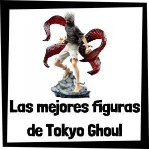 Figuras de colección de los personajes de Tokyo Ghoul - Las mejores figuras de animes