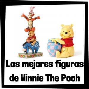 Figuras y muñecos de Winnie The Pooh de Disney - Las mejores figuras de colección de Winnie The Pooh - Peluches y juguetes de Winnie The Pooh