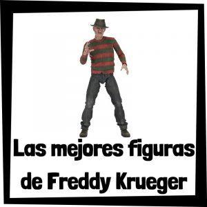 Figuras de colección de Freddy Krueger - Las mejores figuras de colección del Freddy Krueger de Pesadilla en Elm Street