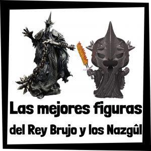 Figuras y muñecos del Rey Brujo y los Nazgûl del Señor de los Anillos