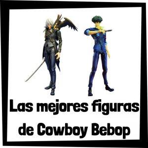 Figuras de colección de los personajes de Cowboy Bebop - Las mejores figuras del anime de Cowboy Bebop