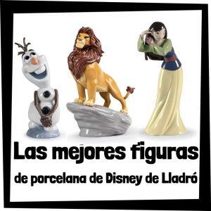 Figuras de porcelana de Disney de Lladró - Las mejores figuras de colección de porcelana del universo Disney de Lladró y NAO - Estatuas y figuras decorativas de porcelana de Lladró de Disney