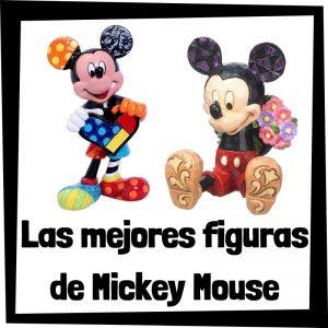 Figuras y muñecos de Mickey Mouse de Disney - Las mejores figuras de colección de Mickey Mouse - Peluches y juguetes de Mickey Mouse
