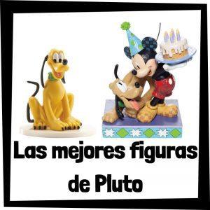 Figuras y muñecos de Pluto de Disney - Las mejores figuras de colección de Pluto - Peluches y juguetes de Pluto