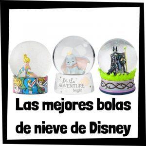 Bolas de nieve de cristal de Disney - Las mejores figuras de colección de bolas de cristal del universo Disney de nieve