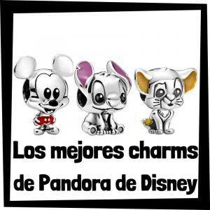 Charms de Pandora de Disney - Los mejores charms de colección de Pandora de Disney - Abalorios de Disney de Pandora - Guía