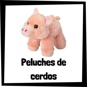 Peluches de cerdo - Las mejores figuras de colección de cerdos